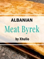 Albanian byrek with meat sauce | All that's Jas