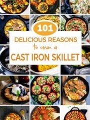 Discover 100 delicious reasons to own a cast iron skillet that will make your mouth water! Easy main dishes, sides, desserts, and more!