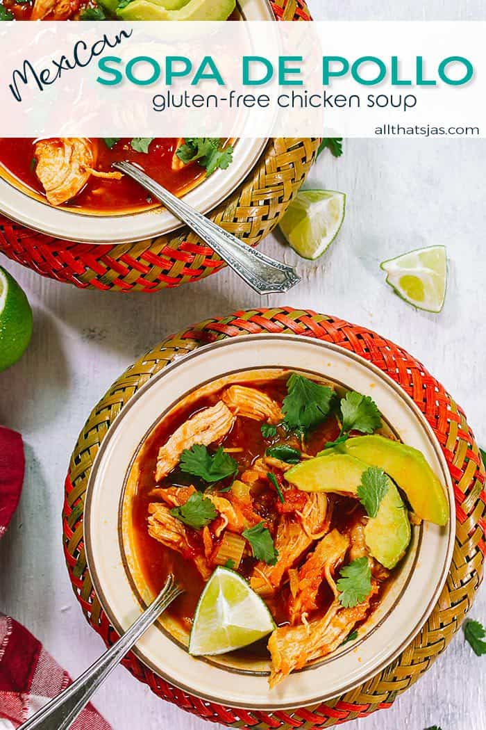 Two Mexican-style bowls filled with delicious Sopa de Pollo - with text overlay