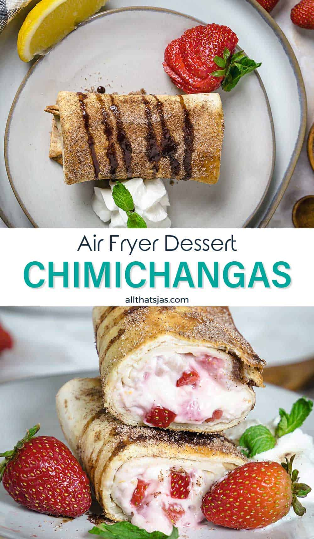Two photo image of air fryer strawberry cheesecake chimichangas with text overlay in the middle.