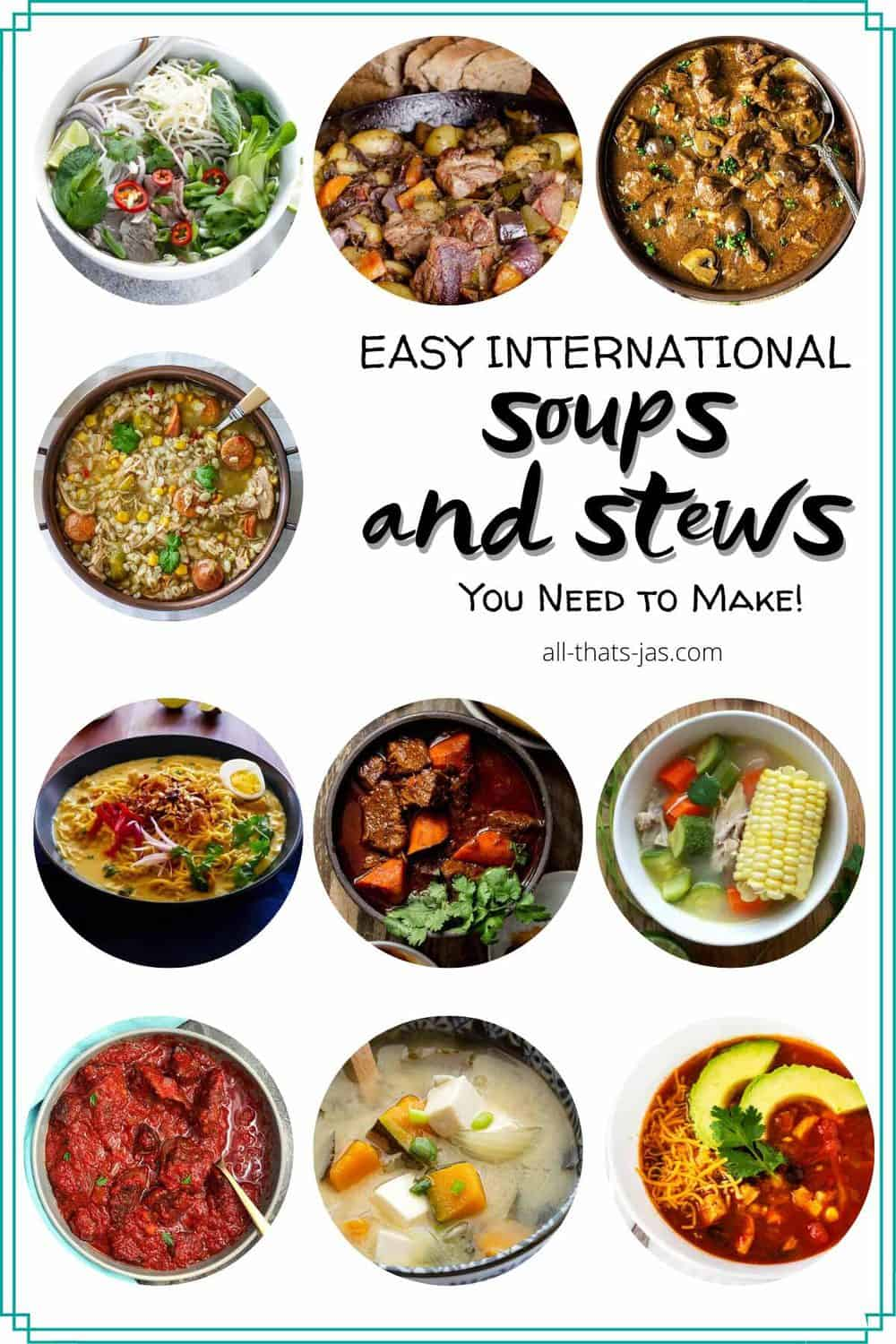 A poster with 10 round photos of soup and stew dishes with text overlay.
