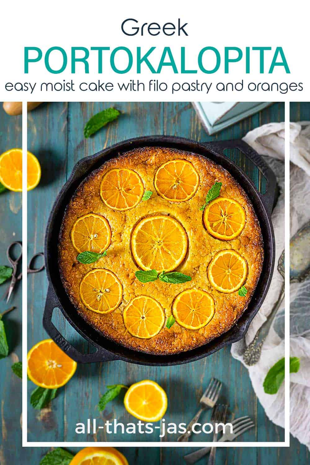 An overhead shot of homemade skillet cake with oranges and text overlay.