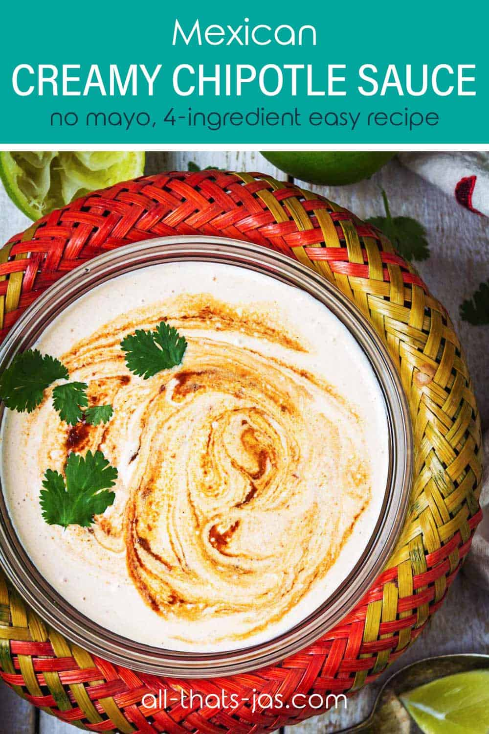 Close up of the chipotle dip with cilantro leaves and text overlay.